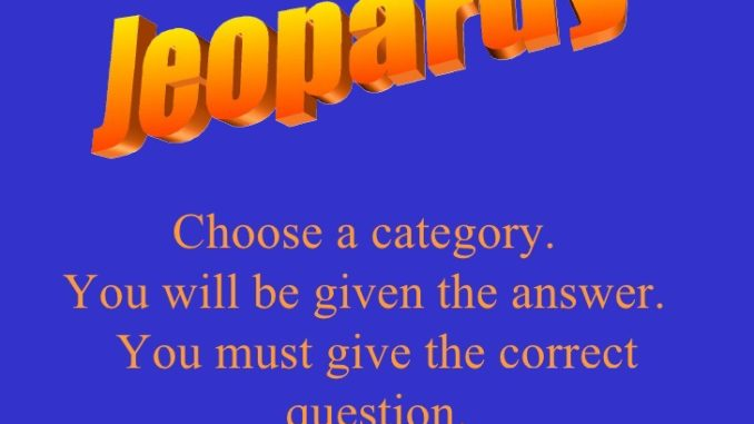 Jeopardy a verbally witty game