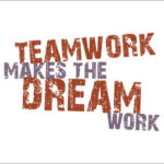 Teamwork Makes the Dreamwork–and Other 10 Inspiring Quotes on Team Building
